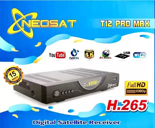 NEOSAT T12 PRO MAX NEW SOFTWARE V1.012